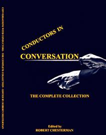 Conductors In Conversation: The Complete Collection